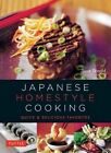 Japanese Homestyle Cooking: Quick and Delicious Favorites by Masano Kawana, Susie Donald (Paperback, 2015)