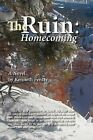 The Ruin: Homecoming by Kenneth Fenter (Paperback / softback, 2012)