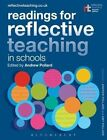 Readings for Reflective Teaching in Schools by Bloomsbury Publishing PLC (Paperback, 2014)