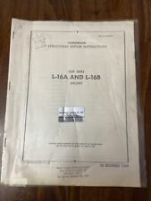 Reprint Erection and Maintenance Manual  L-16A and L-16B