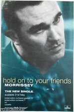 MORRISSEY Hold On To Your Friends Rare Orig Official UK Record Company POSTER