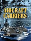 Aircraft Carriers by John Hamilton (Hardback, 2012)