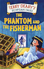 The Phantom and the Fisherman by Terry Deary (Paperback, 2004)
