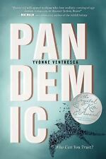Pandemic, Ventresca, Yvonne, Good Condition, Book