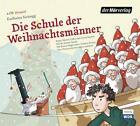 Die Schule der Weihnachtsmänner von Karlheinz Koinegg (2014)