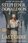 The Last Dark by Stephen R Donaldson (Paperback / softback, 2014)