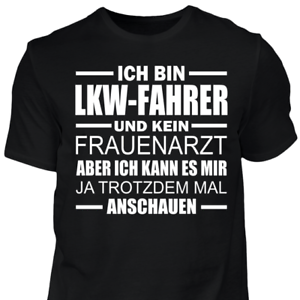 Details Zu T Shirt Lkw Fahrer Frauenarzt Lustig Geschenk Spruch Sprüche Trucker Scania Man