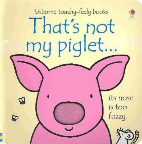 1 of 1 - That's Not My Piglet-ExLibrary