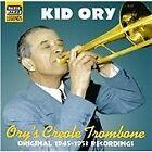 "Edward ""Kid"" Ory - Ory's Creole Trombone (Original 1945-1953 Recordings, 2005)"