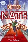 Better Nate Than Ever by Tim Federle (Paperback, 2014)