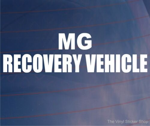 Car Sticker MG RECOVERY VEHICLE Novelty Funny Window Bumper Boot Door