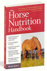 The Horse Nutrition Handbook by Melyni Worth (Paperback, 2010)