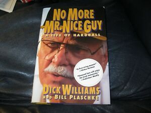 No-More-Mr-Nice-Guy-Book-Autographed-by-Dick-Williams-JSA-Auc-Certified
