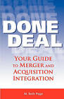 Done Deal: Your Guide to Merger and Acquisition Integration by M Beth Page (Paperback / softback, 2006)