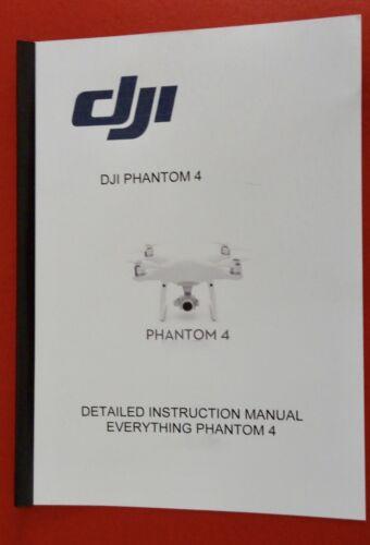 DJI Phantom 4  Instruction USER Manual *PLUS* A Quick Stark Guide INVALUABLE