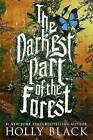 The Darkest Part of the Forest by Holly Black (Paperback, 2016)