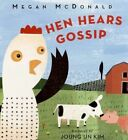 Hen Hears Gossip by Megan McDonald 9780061138768 Hardback 2008