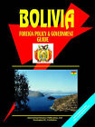 Bolivia Foreign Policy and Government Guide by International Business Publications, USA (Paperback / softback, 2004)