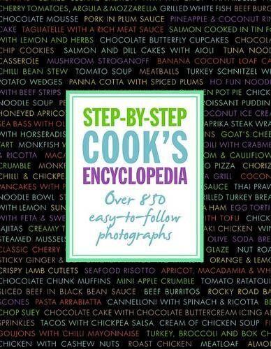 Step by Step Cook's Encyclopedia - Love Food By Linda Doeser,Love Food Editors