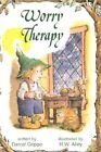 Worry Therapy by Daniel Grippo (Paperback / softback, 2000)