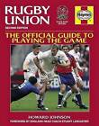 Rugby Union Manual: The Official Guide to Playing the Game by Howard Johnson (Paperback, 2015)