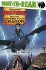 How to Defend Your Dragon by Simon Spotlight (Paperback / softback, 2015)
