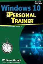 Windows 10: the Personal Trainer, 2nd Edition : Your Personalized Guide to Wi...