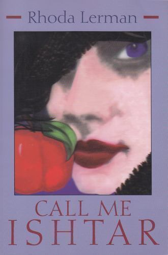 Call Me Ishtar (Library of Modern Jewish Literature)