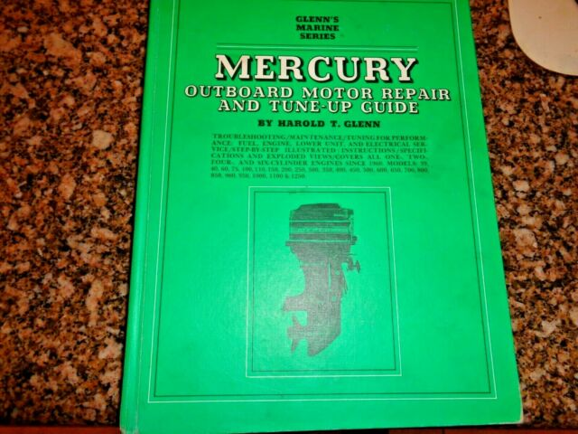 Mercury OUTBOARD Motor Repair and Tune-up Guide