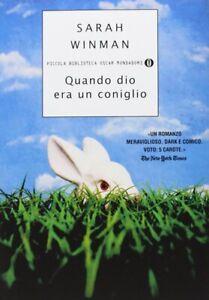 Quando-dio-era-un-coniglio-Winman-Sarah-Mondadori-oscar-storia-emozioni-Nuovo