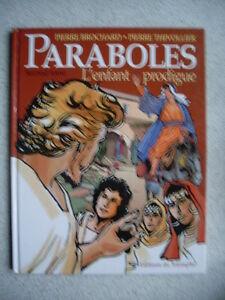 bd-Pierre-Brochard-Pierre-Thivollier-PARABOLES-second-tome-l-039-enfant-prodigue-TBE