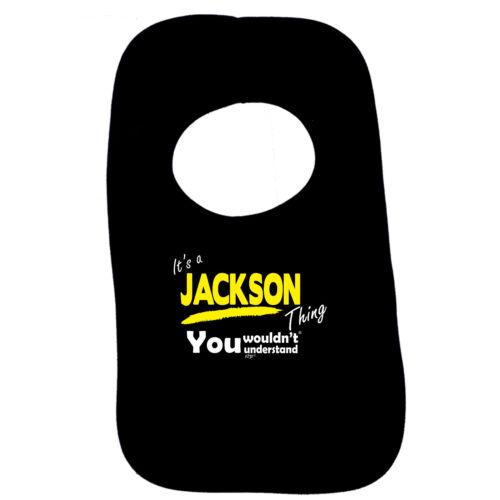 Drôle Bébé Nourrisson Bavoir Serviette-Jackson V1 son un nom chose