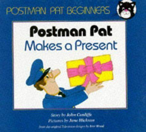 Postman Pat Makes a Present (Postman Pat - beginner readers), Cunliffe, John, Ve
