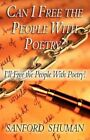 9781456078539 Can I The People With Poetry? by Sanford Shuman Paperback