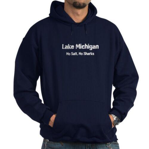 No Sharks Hoodie Pullover Hoodie CafePress Lake Michigan: No Salt