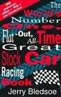 World's Number One, Flat-Out, All-Time Great Stock Car Racing Book by Jerry Bledsoe (Paperback / softback, 1995)