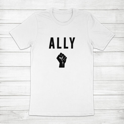 Ally Equality Solidarity Black Lives Matter Fist Protest BLM Unisex Tee T-Shirt