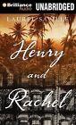 Henry and Rachel by Laurel Saville (CD-Audio, 2013)