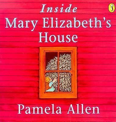 1 of 1 - Inside Mary Elizabeth's House by Pamela Allen (Paperback, 2001) Used VGC
