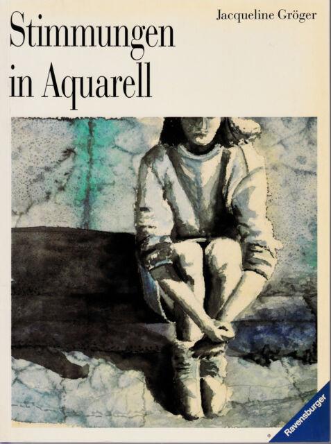 *- STIMMUNGEN in AQUARELL - Jacqueline GRÖGER  tb  (1989)