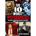 The 10 Worst Psychopaths by Victor McQueen (Paperback, 2016)