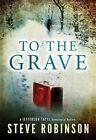 To the Grave by Steve Robinson (Paperback, 2014)