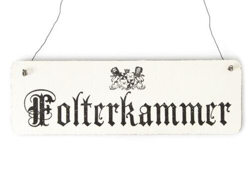 Shabby Vintage Schild Türschild FOLTERKAMMER Holzschild Burg Ritter Gothic Chic