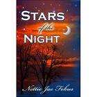 Stars of The Night 9781604418927 by Nettie Jae Febus Paperback