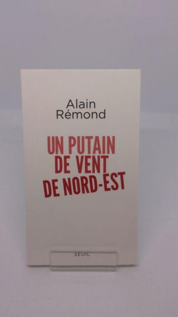 Un putain de vent de nord-est - Alain Remond
