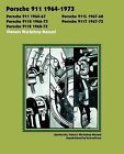 Porsche 911, 911l, 911s, 911t, 911e 1964-1973 Owners Workshop Manual by TheValueGuide (Paperback, 2009)