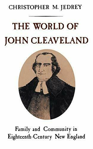 The World of John Cleaveland: Family and Commun, Jedrey, M.,,