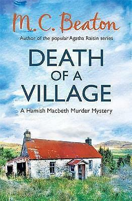 1 of 1 - Death of a Village by M. C. Beaton, Book, New (Paperback)
