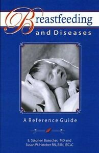 Breastfeeding-and-Diseases-a-Reference-Guide-Paperback-by-Buescher-E-Step