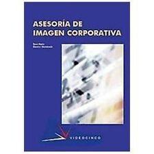 Asesoria de imagen corporativa / Corporate Image Consulting (Spanish Edition), D